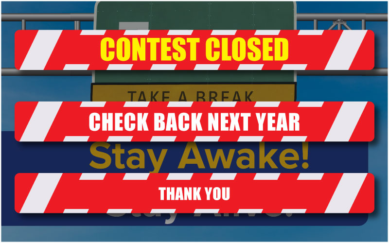 Stay Awake Stay Alive Contest closed