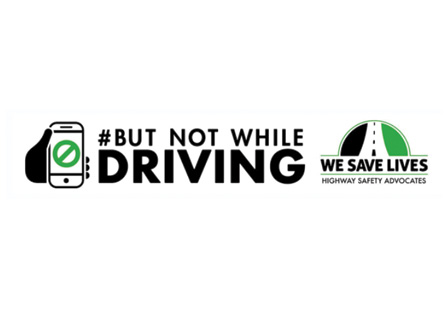 We Save Lives - But Not While Driving